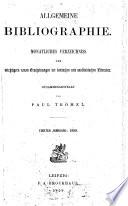 Allgemeine Bibliographie : Monatliches Verzeichniss der wichtigern neuen Erscheinungen der deutschen und ausländischen Literatur