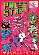 Super Rabbit Boy's Team-Up Trouble!: Branches Book (Press Start! #10)