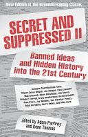 Secret and Suppressed II