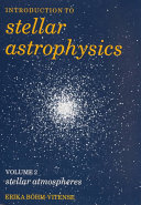 Introduction to Stellar Astrophysics: