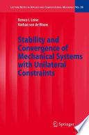Stability And Convergence Of Mechanical Systems With Unilateral Constraints Book PDF