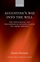 Augustine s Way Into the Will