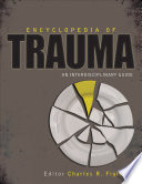 """Encyclopedia of Trauma: An Interdisciplinary Guide"" by Charles R. Figley"