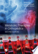 Metabolic Therapies in Orthopedics  Second Edition