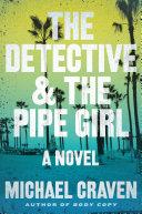 The Detective & the Pipe Girl [Pdf/ePub] eBook