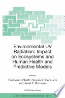 Environmental UV Radiation  Impact on Ecosystems and Human Health and Predictive Models