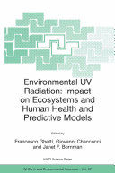 Environmental UV Radiation: Impact on Ecosystems and Human Health and Predictive Models