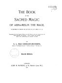 The Book of the Sacred Magic of Abra Melin the Mage