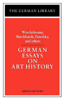 German Essays on Art History  Winckelmann  Burckhardt  Panofsky  and Others