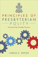 Principles of Presbyterian Polity