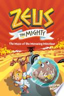 Zeus The Mighty  The Maze of the Menacing Minotaur  Book 2