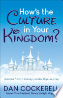 How's the Culture in Your Kingdom?