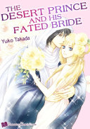 The Desert Prince and his Fated Bride Pdf