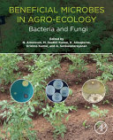 Beneficial Microbes in Agro-Ecology