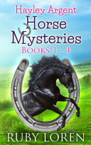Pdf Hayley Argent Horse Mysteries: Books 1 - 4 Telecharger