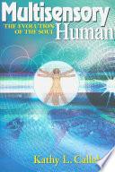 Multisensory Human