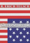 Pdf Three-Fifths Freedom