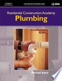 """Residential Construction Academy: Plumbing"" by Michael A. Joyce, Michael D. Joyce"