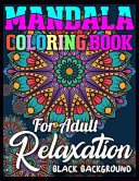 Mandala Coloring Book for Adult Relaxation Black Background