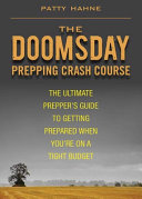 The Doomsday Prepping Crash Course