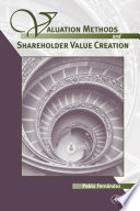 Valuation Methods and Shareholder Value Creation