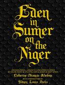 Eden in Sumer on the Niger Pdf/ePub eBook