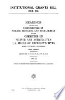 Institutional Grants Bill  H R  35   Hearings Before the Subcommittee on Science Research  and Development    91 1  February 18  19  20  25  26  27  1969  no  2