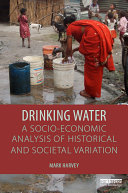 Drinking Water: A Socio-economic Analysis of Historical and Societal Variation