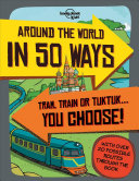 Lonely Planet Around the World in 50 Ways