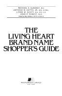 The Living Heart Brand Name Shopper s Guide