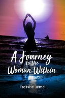 A Journey to the Woman Within [Pdf/ePub] eBook