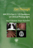 Get Through MRCPCH Part 2  125 Questions on Clinical Photographs