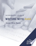 The Complete Writer  Level Three Workbook for Writing with Ease Book PDF