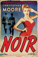 link to Noir : a novel in the TCC library catalog