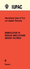 Nomenclature of Regular Single-Strand Organic Polymers