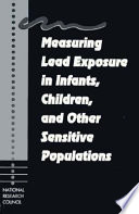 Measuring Lead Exposure in Infants  Children  and Other Sensitive Populations