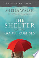 The Shelter of God s Promises Participant s Guide