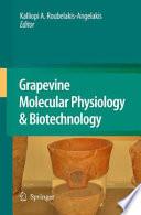 Grapevine Molecular Physiology   Biotechnology