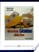 Math And Dosage Calculations For Medical Careers 2007 Ed 2007 Edition