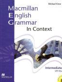 Macmillan English Grammar in Contexts-Intermediate, Michael Vince, 2008