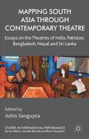 Mapping South Asia through Contemporary Theatre [Pdf/ePub] eBook