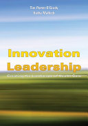 Innovation Leadership  Creating the Landscape of Healthcare
