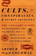 Cults  Conspiracies  and Secret Societies