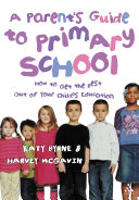 A Parent's Guide to Primary School