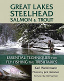 Great Lakes Steelhead  Salmon  and Trout