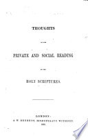 Thoughts on the Private and Social Reading of the Holy Scriptures