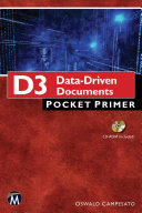 D3 Data Driven Documents Pocket Primer