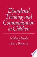 Disordered Thinking and Communication in Children
