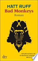 Bad monkeys  : Roman