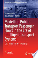 Modelling Public Transport Passenger Flows In The Era Of Intelligent Transport Systems Book PDF
